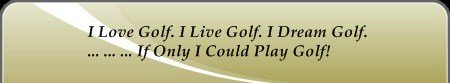 'Play Golf' is included in Golf Slang