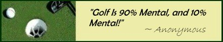 Famous Golf Quote; Golf Simulation is 90% Mental
